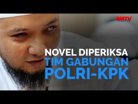 Novel Diperiksa Tim Gabungan Polri-KPK