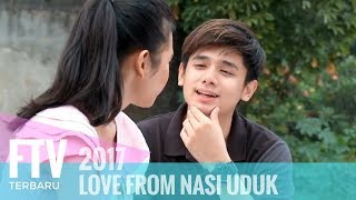 Video FTV Rayn Wijaya & Indah Permatasari - Love From Nasi Uduk MP3, 3GP, MP4, WEBM, AVI, FLV Maret 2019