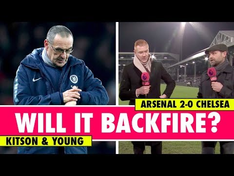 Why Sarri's Public Outburst Will Backfire | Arsenal 2-0 Chelsea | Astro SuperSport