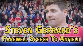 Salam Perpisahan Steven Gerrard Kepada Penggemarnya Di Anfield