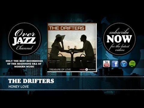 Tekst piosenki The Drifters - Honey Love po polsku
