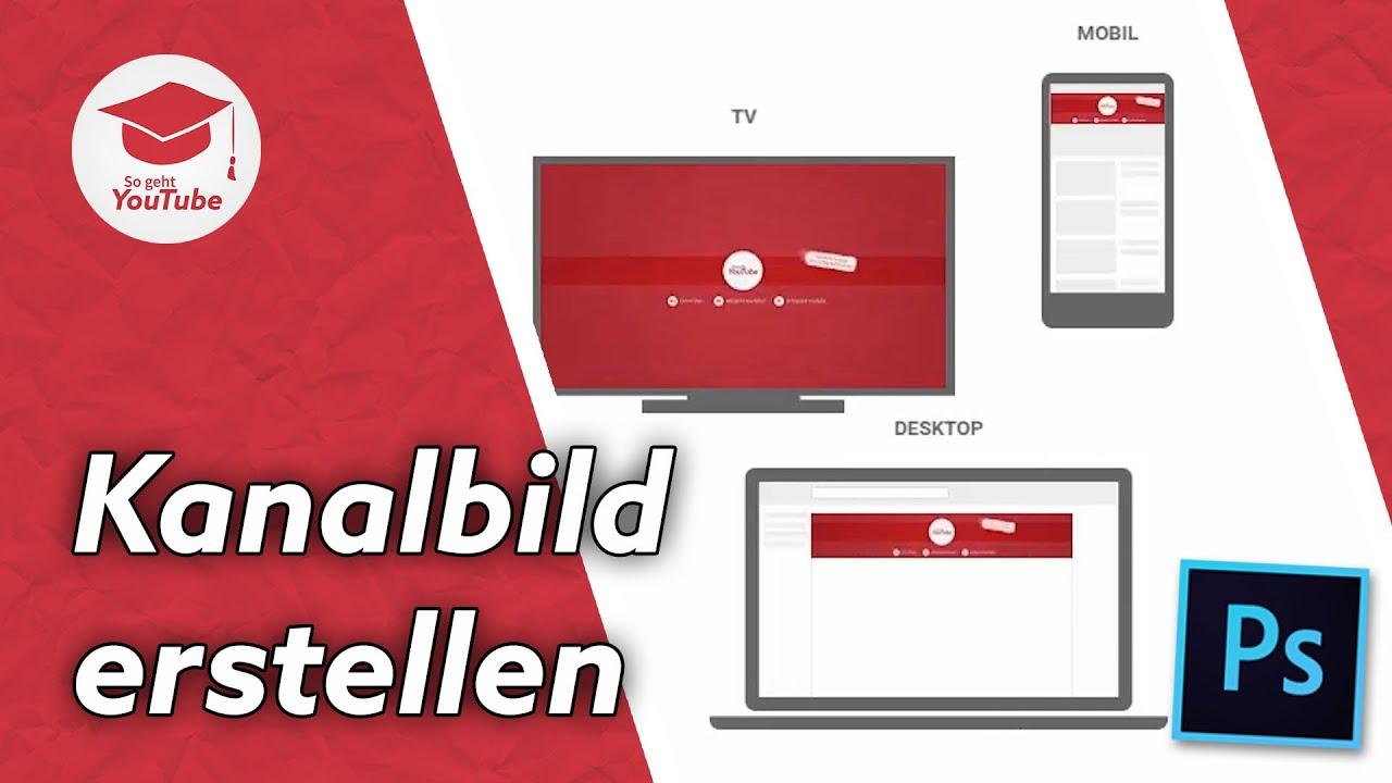 Challenge Tag 8: Kanalbanner Design - So geht YouTube