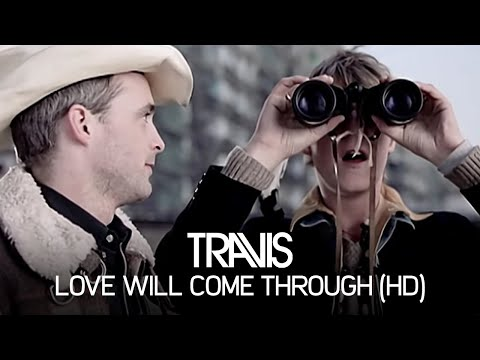 Travis - Love Will Come Through (Official Video)