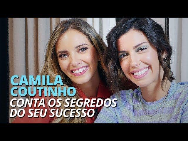 CAMILA COUTINHO CONTA OS SEGREDOS DO SEU SUCESSO - Lelê Saddi