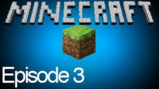 Minecraft Ep.3 - Epic House Is Epic