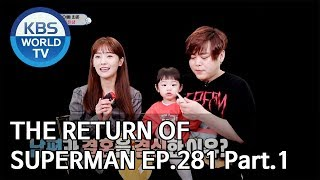 Video The Return of Superman | 슈퍼맨이 돌아왔다 - Ep.281:To You Who Taught Me Happiness Pt.1[ENG/IND/2019.06.16] MP3, 3GP, MP4, WEBM, AVI, FLV Juni 2019