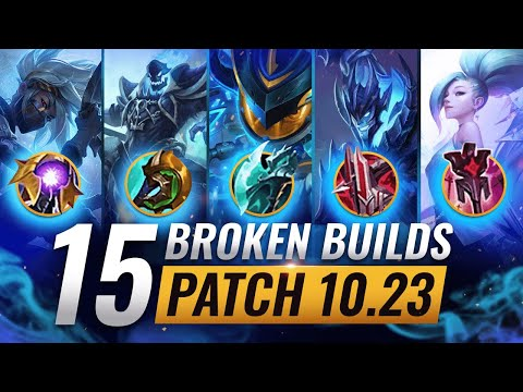 15 NEW BROKEN Builds You SHOULD ABUSE During PRESEASON - League of Legends Patch 10.23