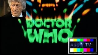 ADE's TV Doctor Who Season (Jon Pertwee) From 1970-1974. All The 3rd Doctor Who Episodes Guide From Spearhead From...