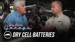 Dry Cell Batteries - Jay Leno's Garage by Jay Leno's Garage