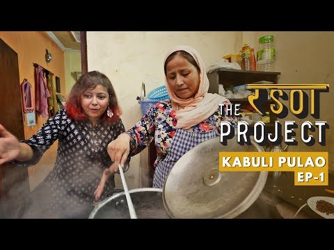 Inside Story Of An Afghani Single Mother's Kitchen & Her Kabuli Pulao