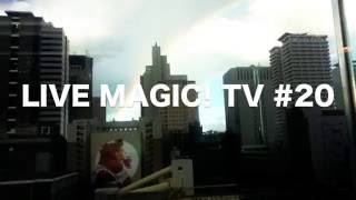 LIVE MAGIC! TV #20