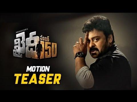 Chiranjeevi Khaidi No 150 latest Motion Teaser