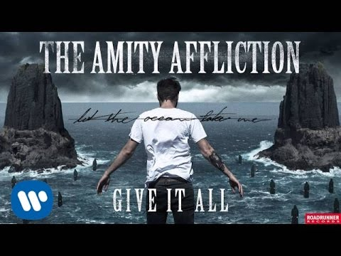 The Amity Affliction - Give It All (Audio)