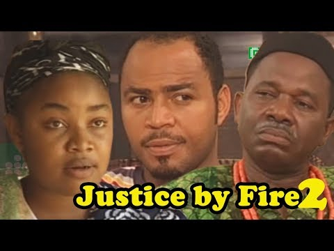 JUSTICE BY FIRE Part 2 || 2018 Nollywood Movies || Ramson Noah, Chiwetalu Agu || Drama