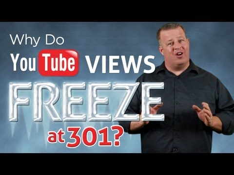 Why do YouTube Views Freeze at 301? – Stuck at 301?