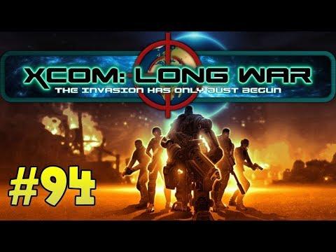 Let's play XCOM Long War 1.0 [94] WHAT A MISSION