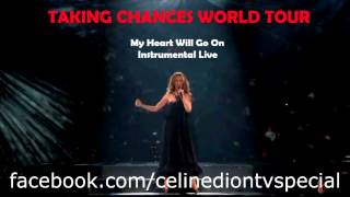 My Heart Will Go On (Instrumental Live - Taking Chances World Tour 2008)