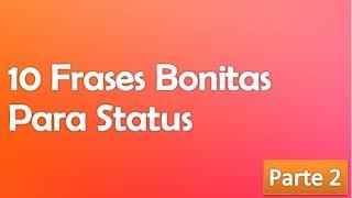 Mensagem de carinho - 10 Frases Bonitas Para Status