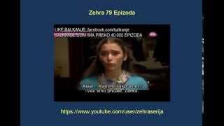 Zehra 79 Epizoda Zehra 79 Epizoda Sa Prevodom Turska Serija 2014