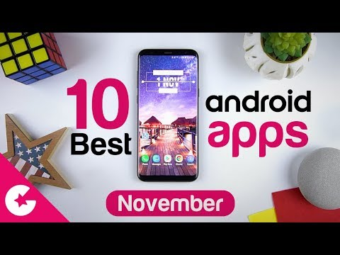 Top 10 Best Apps for Android - Free Apps 2018 November