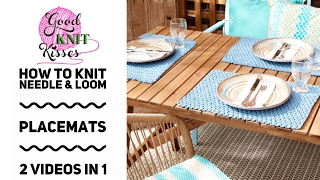 """How to a Knit Placemat with needles or knitting loom. Blog link here. http://www.goodknitkisses.com/easy-life-knit-placemat/  This video is made for beginner needle and loom knitters wanting to learn to read patterns, cast on (get yarn on the tool), learn the knit and purl stitches, how to bind off or cast off """"in pattern"""" and weave in your tails.  This video contains all you need for needles AND loom.  For pattern and more instructions click the blog LINK above. To jump to different lessons click on the timestamp below or jump to that minute:* 00:23 - Tools and pattern information NEEDLE & LOOM* 01:38 - IMPORTANT NOTE BEFORE YOU WATCH* 01:57 - LOOM conversion info to mark your pattern* 02:45 - Pattern Overview for NEEDLES* 03:36 - Cast On Needles and work Rows 1-4* 16:23 - Bind off Needles in pattern* 20:02 - Weave in tails* 33:55 - Wrapping up notes for NEEDLE & LOOM* 22:43 - Cast on LOOM and rows 1-4* 31:18 - Bind off LOOM in pattern* 20:02 - Weave in tails* 33:55 - Wrapping up notes for needle and loomPattern multiple is 4+2.  If you like this stitch pattern for a project """"in the round"""" or circular knitting, do not use the extra +2 stitches on needles or the loom.  For needles you will follow instructions for the loom to make all rows correctly to be """"Right Side"""" rows"""".Happy Knitting!Kristen and the GKK TeamThis videos sponsored by Yarnspirations."""
