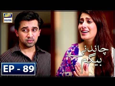 Chandni Begum Episode 89 - 20th February 2018 - ARY Digital Drama