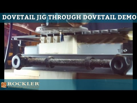 Rockler Dovetail Jig: Through Dovetailing Demo