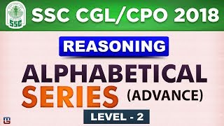 Alphabetic Series | Level 2 | SSC CGL 2018 | CPO 2018  | Reasoning | Live at 3 PM