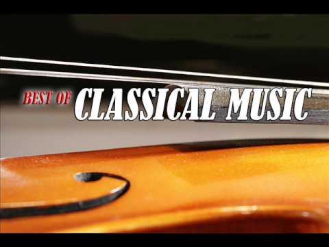 Best of Classical Music : Tchaikovsky, Beethoven, Mozart, Vivaldi, Rossini, Chopin, Strauss …