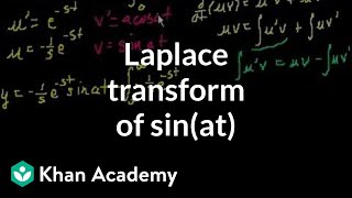L{sin(at)}) - transform of sin(at) | Laplace transform | Differential Equations | Khan Academy
