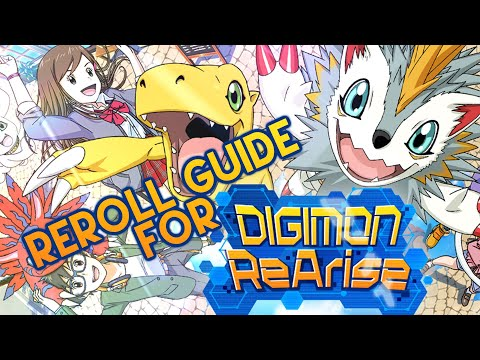 Digimon ReArise | How to Reroll Guide | What to Reroll?