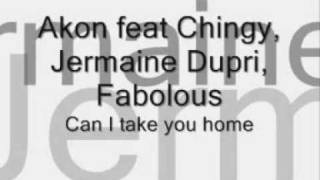 Akon ft. Chingy, Jermaine Dupri, Fabolous - Can I Take You Home