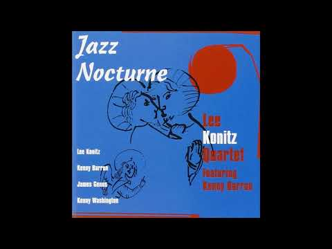 Lee Konitz Quartet – Jazz Nocturne