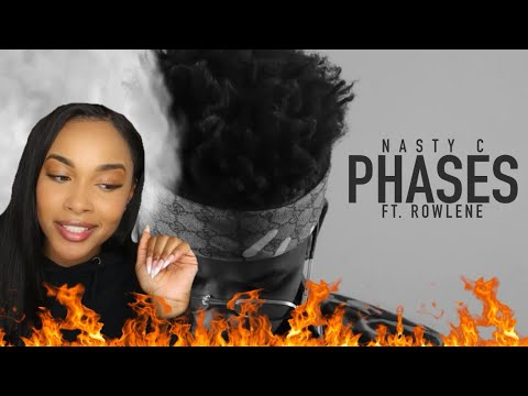 Nasty C ft. Rowlene - PHASES (Official Audio) | Reaction!!