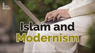 Islam and Modernism [The Call]