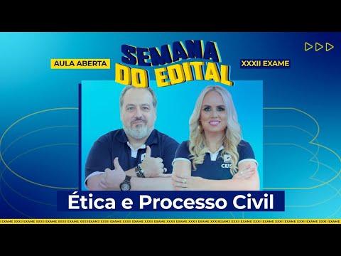 Semana do Edital | Ética e Processo Civil