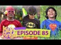 Lukman Jadi The Flash Sobri Batman Dan Indra Jadi Superman Melawan Monster  Kun Anta Eps 85