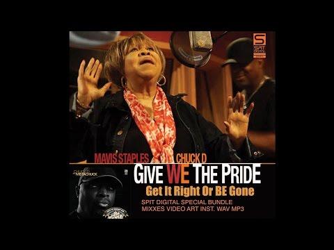 "Chuck D  Feat. Mavis Staples – ""Give We Pride"" [Videoclip]"