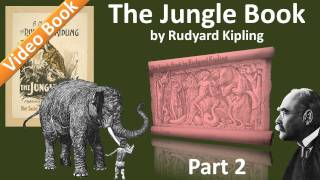 Nonton Part 2 - The Jungle Book Audiobook by Rudyard Kipling (Chs 4-7) Film Subtitle Indonesia Streaming Movie Download