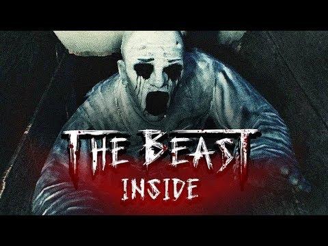 QUÁI VẬT BÊN TRONG (The Beast Inside) - Thời lượng: 25 phút.