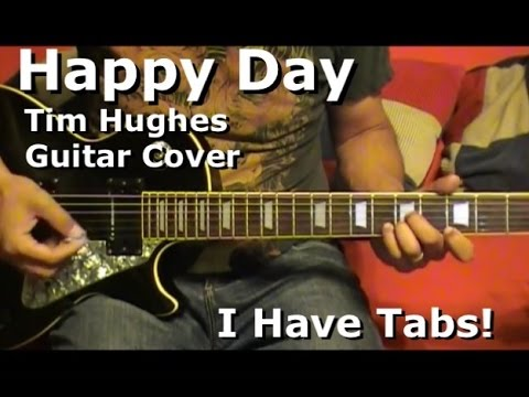 Happy Day By Tim Hughes  Lead Electric Guitar – I HAVE TAB!!!