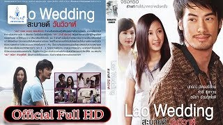 Nonton                                                                                               Lao Wedding   Official Full Hd Film Subtitle Indonesia Streaming Movie Download