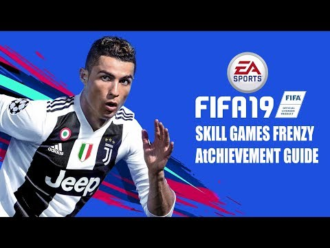 Fifa 19 - Skill Games Frenzy - Achievement/trophy Guide