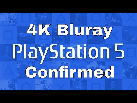 PS5 - 4K Bluray Player Confirmed.