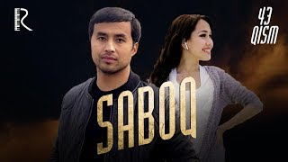 Saboq (o'zbek serial)   Сабок (узбек сериал) 43-qism