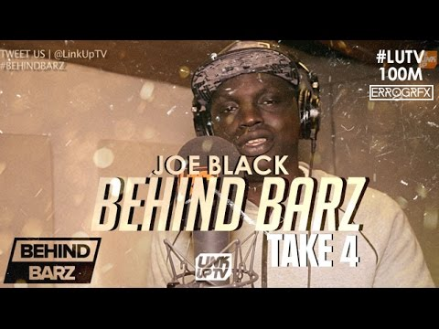 Joe Black – Behind Barz (Take 4) [@JoeBlackUK] | Link Up TV #LUTV100MILL