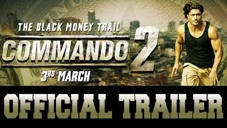 Commando 2  Official Trailer  Vidyut Jammwal  Adah Sharma  Esha Gupta  Freddy  3rd March 2017