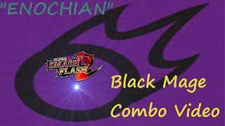 """Enochian"" – A Black Mage Combo Video"