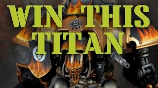 Win Another Imperial Knight Titan From Den Of Imagination