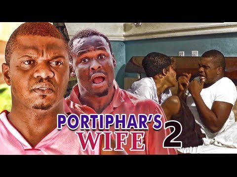 PORTIPHAR'S WIFE 2 (KEN ERICS) - LATEST 2017 NIGERIAN NOLLYWOOD MOVIES